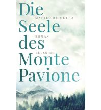 Reiselektüre Die Seele des Monte Pavione Blessing Verlag