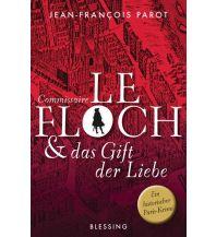 Reiselektüre Commissaire Le Floch und das Gift der Liebe Blessing Verlag