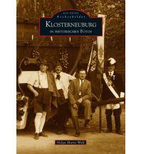 Bildbände Klosterneuburg in historischen Fotos Sutton Verlag GmbH