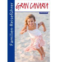 Reisen mit Kindern Familien-Reiseführer Gran Canaria Companions Verlag