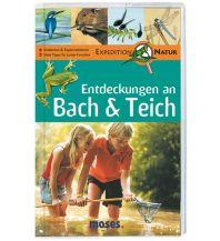 Outdoor Kinderbücher Entdeckungen an Bach & Teich Edition Moses