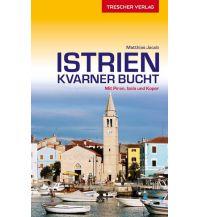 Reiseführer Istrien und Kvarner Bucht Trescher Verlag