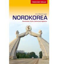 Reiseführer Trescher Reiseführer Nordkorea Trescher Verlag