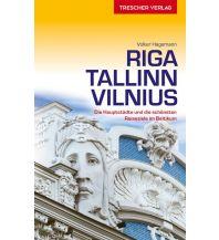 Reiseführer Reiseführer Riga, Tallinn, Vilnius Trescher Verlag