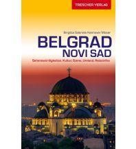 Reiseführer Reiseführer Belgrad und Novi Sad Trescher Verlag