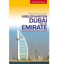 Reiseführer Reiseführer Kreuzfahrten Dubai und Emirate Trescher Verlag