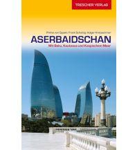 Reiseführer Reiseführer Aserbaidschan Trescher Verlag