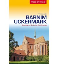 Reiseführer Barnim und Uckermark Trescher Verlag