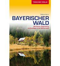 Reiseführer Reiseführer Bayerischer Wald Trescher Verlag