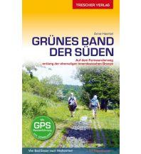 Reiseführer Grünes Band - Der Süden Trescher Verlag