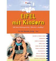 Reiseführer Eifel mit Kindern pmv Peter Meyer Verlag