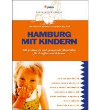 Reisen mit Kindern Hamburg mit Kindern pmv Peter Meyer Verlag