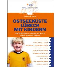 Reisen mit Kindern Ostseeküste Lübeck mit Kindern pmv Peter Meyer Verlag