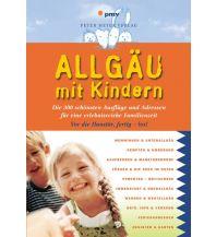 Reiseführer Allgäu mit Kindern pmv Peter Meyer Verlag