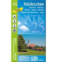 Wanderkarten Bayern Bayerische ATK25-P12, Holzkirchen 1:25.000 Bayerisches Landesamt für Digitalisierung, Breitband und Vermessung