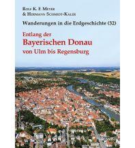Geologie und Mineralogie Entlang der Bayerischen Donau von Ulm bis Regensburg Dr. Friedrich Pfeil Verlag