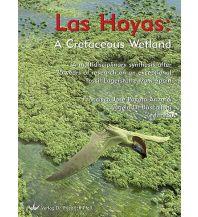Naturführer Poyato-Ariza Francisco Jose, Angela D. Buscalioni (Hg.) - Las Hoyas: A Cretaceous Wetland Dr. Friedrich Pfeil Verlag