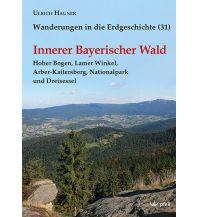 Geologie und Mineralogie Innerer Bayerischer Wald Dr. Friedrich Pfeil Verlag