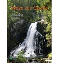 Wanderführer Wege zur Quelle Dr. Friedrich Pfeil Verlag