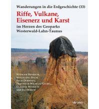 Geologie und Mineralogie Riffe, Vulkane, Eisenerz und Karst Dr. Friedrich Pfeil Verlag