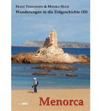 Geologie und Mineralogie Wanderungen in die Erdgeschichte, Band 35, Menorca Dr. Friedrich Pfeil Verlag