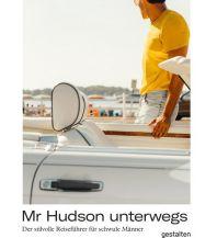 Reiseführer Mr Hudson Unterwegs Die Gestalten Verlag