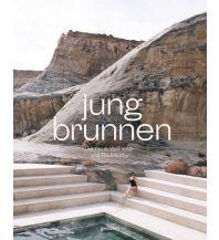 Hotel- und Restaurantführer Jungbrunnen Die Gestalten Verlag
