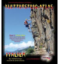 Klettersteigführer Klettersteig-Atlas Italien West Schall Verlag