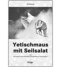 Bergerzählungen Yetischmaus mit Seilsalat Schall Verlag