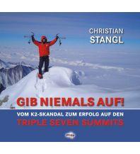 Bergerzählungen GIB NIEMALS AUF ! Schall Verlag