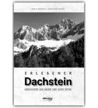 Bergerzählungen Erlesener Dachstein Schall Verlag
