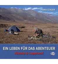 Bergerzählungen Ein Leben für das Abenteuer Schall Verlag