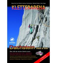 Klettersteigführer Kletterarena Dachstein West & Süd Schall Verlag