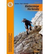 Klettersteigführer Klettersteige/Vie ferrate - Kärnten, Friuli/Friaul, Slovenija/Slowenien Neumann Eigenverlag