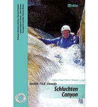 Kletterführer Schluchten · Canyon - Kärnten, Friuli, Slovenija Neumann Eigenverlag