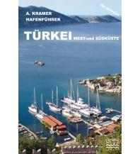 Revierführer Türkei und Naher Osten Hafenführer Nr. 7 - Türkei See Verlag Axel Kramer