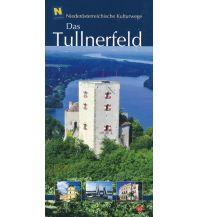 Reiseführer NÖ Kulturwege 10, Das Tullnerfeld NÖ Institut für Landeskunde