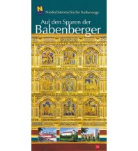 Reiseführer NÖ Kulturwege 34, Auf den Spuren der Babenberger NÖ Institut für Landeskunde