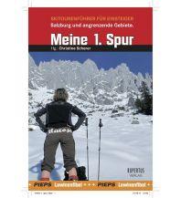 Skitourenführer Österreich Meine 1. Spur - Skitourenführer für Einsteiger in Salzburg Rupertus Verlag