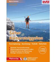 Bergtechnik Sicher Klettersteiggehen Alpinverlag Jentzsch-Rabl GmbH