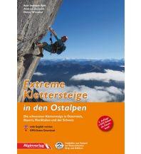 Klettersteigführer Extreme Klettersteige in den Ostalpen Alpinverlag Jentzsch-Rabl GmbH