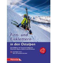 Eisklettern Firn- und Eisklettern in den Ostalpen Alpinverlag Jentzsch-Rabl GmbH