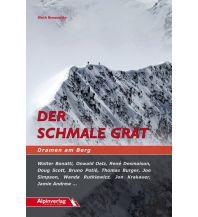 Bergerzählungen Der schmale Grat - Dramen am Berg Alpinverlag Jentzsch-Rabl GmbH