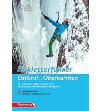 Eisklettern Eiskletterführer Osttirol und Oberkärnten Alpinverlag Jentzsch-Rabl GmbH