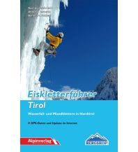 Eisklettern Eiskletterführer Tirol Alpinverlag Jentzsch-Rabl GmbH