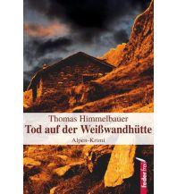 Bergerzählungen Tod auf der Weißwandhütte Federfrei Verlag