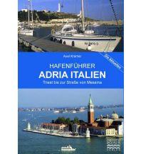 Revierführer Kroatien und Adria Hafenführer Nr. 3 - Adria Italien See Verlag Axel Kramer