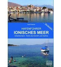 Revierführer Griechenland Hafenführer Nr. 4 - Ionisches Meer See Verlag Axel Kramer