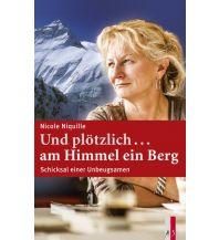 Bergerzählungen Und plötzlich ...am Himmel ein Berg AS Verlag & Buchkonzept AG
