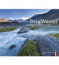 Outdoor Bildbände Faszination Bergwasser AS Verlag & Buchkonzept AG